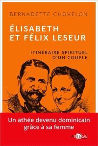Elisabeth et Félix Leseur : parcours spirituel d'un couple