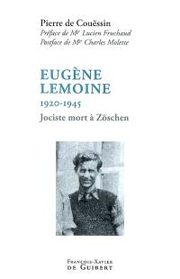 Eugène Lemoine, 1920-1945 : jociste mort à Zöschen