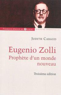 Eugenio Zolli : prophète d'un monde nouveau