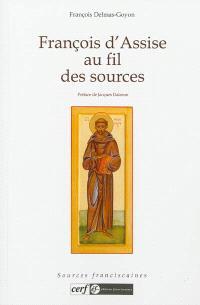François d'Assise au fil des sources