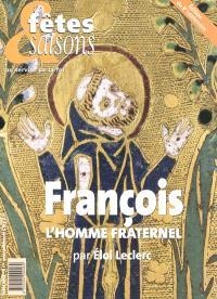 François, l'homme fraternel