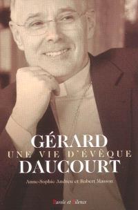 Gérard Daucourt : une vie d'évêque