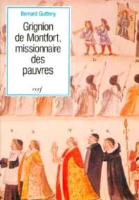 Grignion de Montfort, missionnaire des pauvres : 1673-1716