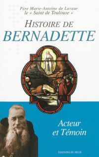 Histoire de Bernadette