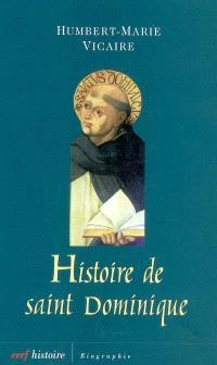 Histoire de saint Dominique