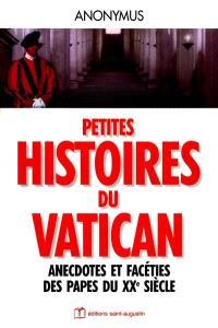 Histoires drôles au Vatican : anecdotes et facéties des papes au XXe siècle