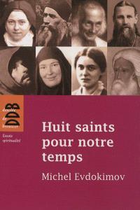 Huit saints pour notre temps