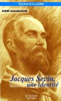 Jacques Sevin, une identité