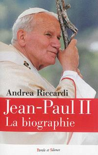 Jean-Paul II : la biographie
