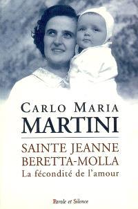 Jeanne Beretta Molla ou La fécondité de l'amour