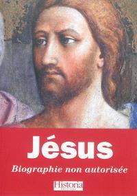 Jésus : biographie non autorisée