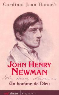 John Henry Newman : un homme de Dieu