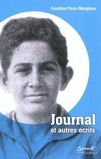 Journal : et autres écrits