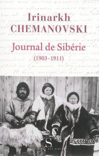 Journal de Sibérie (1903-1911) : regard d'un missionnaire sur les peuples de Sibérie au début du XXe siècle