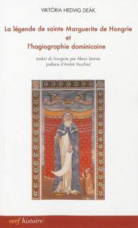 La légende de sainte Marguerite de Hongrie et l'hagiographie dominicaine