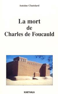La mort de Charles de Foucauld