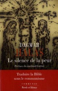 Le silence de la peur : traduire la Bible sous le communisme