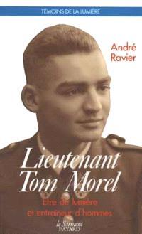 Lieutenant Tom Morel : être de lumière et entraîneur d'hommes