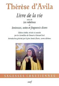 Livre de la vie; Suivi de Les relations; Suivi de Sentences, notes et fragments divers sur des sujets spirituels