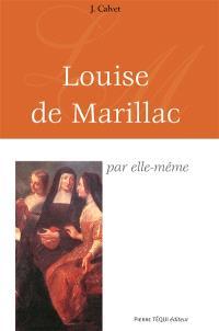 Louise de Marillac par elle-même