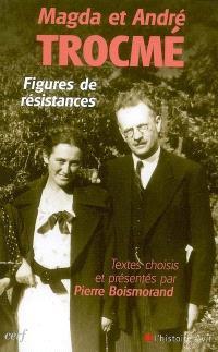 Magda et André Trocmé : figures de résistances