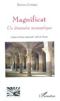 Magnificat : un itinéraire monastique