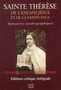Manuscrits autobiographiques : édition critique du centenaire