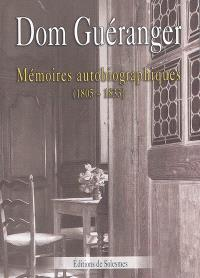 Mémoires autobiographiques (1805-1833)