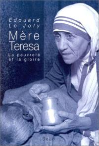 Mère Teresa : les années glorieuses