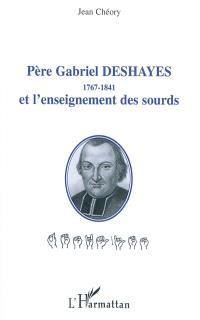 Père Gabriel Deshayes (1767-1841) et l'enseignement des sourds