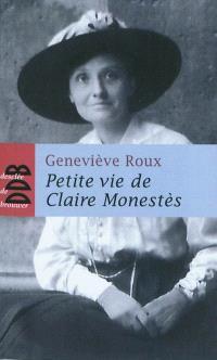 Petite vie de Claire Monestès