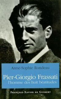 Pier Giorgio Frassati, l'homme des huit béatitudes
