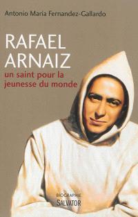 Rafael Arnaïz : un saint pour la jeunesse du monde