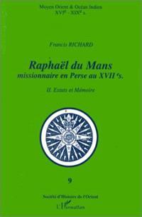 Raphaël du Mans : missionnaire en Perse au XVIIe siècle