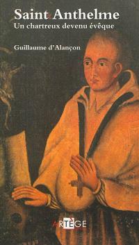 Saint Anthelme : un chartreux devenu évêque