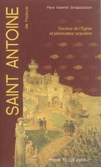Saint Antoine de Padoue : prédicateur populaire, messager de l'Evangile