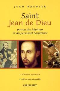 Saint Jean de Dieu : patron des hôpitaux et du personnel hospitalier