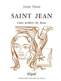 Saint Jean, l'ami préféré de Jésus
