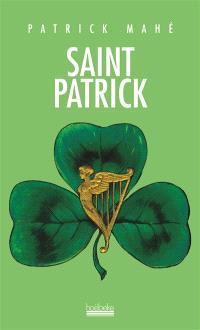 Saint Patrick : le trèfle au coeur