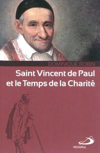 Saint Vincent de Paul et le temps de la charité