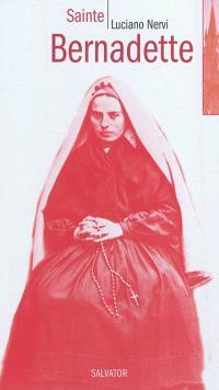 Sainte Bernadette : porte-parole de l'Immaculée