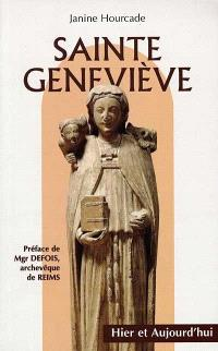 Sainte Geneviève, hier et aujourd'hui