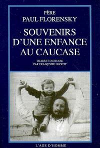 Souvenirs d'une enfance au Caucase