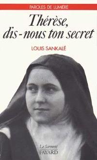 Thérèse, dis-nous ton secret; Acte d'offrande à l'amour miséricordieux