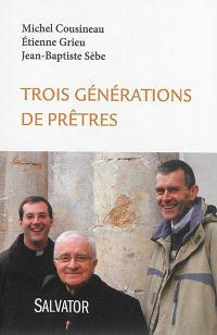 Trois générations de prêtres