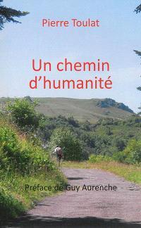Un chemin d'humanité