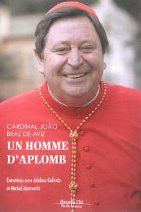Un homme d'aplomb : entretiens avec Adelmo Galindo et Michel Zanzucchi