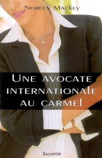 Une avocate internationale au carmel