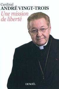 Une mission de liberté : entretiens avec Pierre Jouve