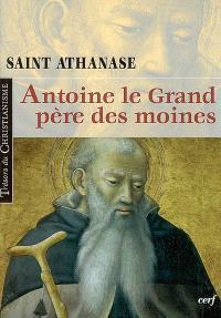 Vie d'Antoine